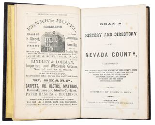 Bean's History and Directory of Nevada County, California. Containing a Complete History of the...