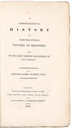 A Chronological History of North-Eastern Voyages of Discovery; and of the early eastern...