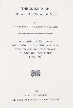The Makers of Indian Colonial Silver