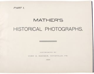 Mather's Historical Oil Region Views of Western Pennsylvania [cover title]