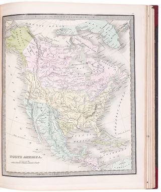 A New Universal Atlas Comprising Separate Maps of all the Principal Empires, Kingdoms & States Throughout the World: and forming a distinct Atlas of the United States ... a new edition revised and corrected to the present time