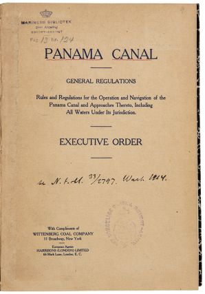 General Regulations. Rules and regulations for the operation and navigation of the Panama Canal...