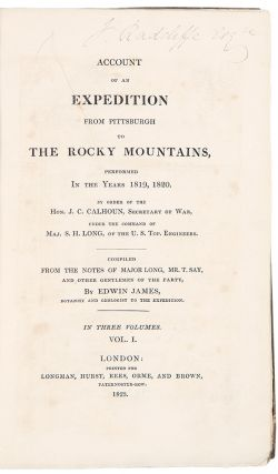 Account of an Expedition from Pittsburgh to the Rocky Mountains, performed in the years 1819, 1820 ... under the command of Maj. S.H. Long, of the U.S. Top. Engineers. Compiled from the notes of Major Long, Mr. T. Say, and other gentlemen of the party, by Edwin Thomas, botanist and geologist to the expedition
