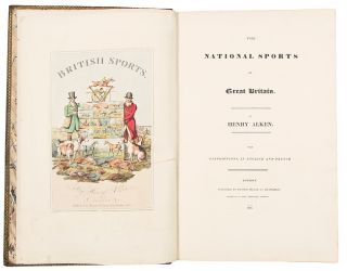 The National Sports of Great Britain ... with Descriptions in English and French ... Chasse et Amusemens Nationaux de la Grande Bretagne