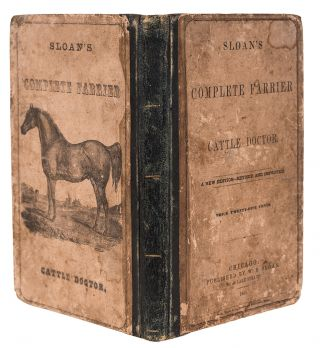 The Complete Farrier, or Horse Doctor: also the Complete Cattle Doctor ... Fourth Edition, enlarged and improved