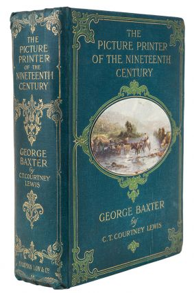 The Picture Printer of the Nineteenth Century, George Baxter 1804-1867