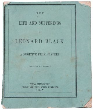 Life and Sufferings of Leonard Black. Leonard BLACK