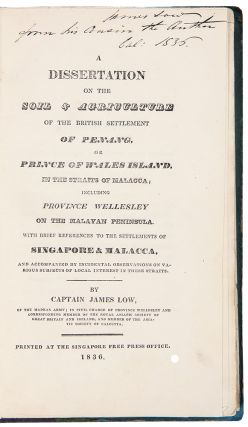 A Dissertation on the Soil & Agriculture of the British Settlement of Penang, or Prince of Wales...