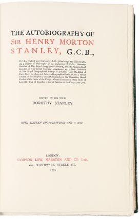 The Autobiography of Sir Henry Morton Stanley... edited by his wife, Dorothy Stanley.