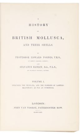 A History of the British Mollusca and their Shells. Edward FORBES, Sylvanus HANLEY