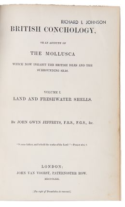 British Conchology or an Account of the Mollusca which now inhabit the British Isles and the surrounding seas