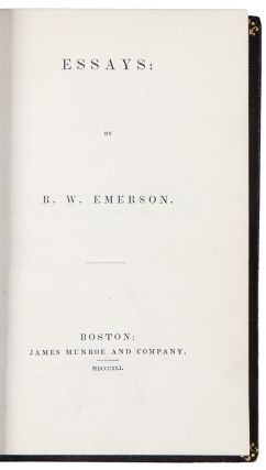 Essays: First Series. Ralph Waldo EMERSON