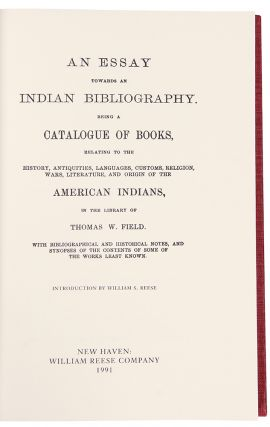 An Essay Towards an Indian Bibliography: Being a Catalogue of Books Relating to the History,...