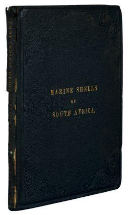 Marine Shells of South Africa: A Catalogue of All the Known Species with References to Figures in Various Works, Descriptions of New Species and Figures of Such as are New, Little Known, or Hitherto Unfigured