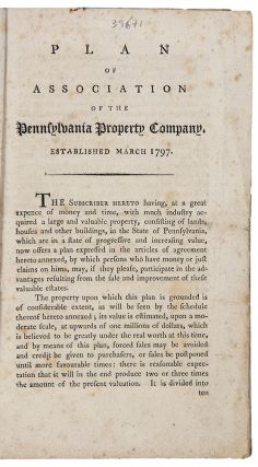 Plan of Association of the Pennsylvania Property Company, Established March 1797