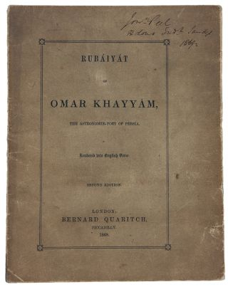 Rubáiyát of Omar Khayyám, the Astronomer-Poet of Persia. Rendered into English Verse.